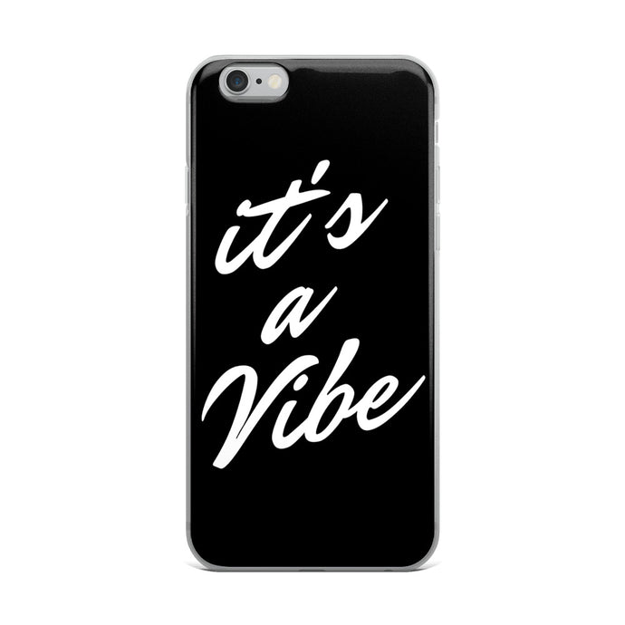 It's a vibe black iPhone Case