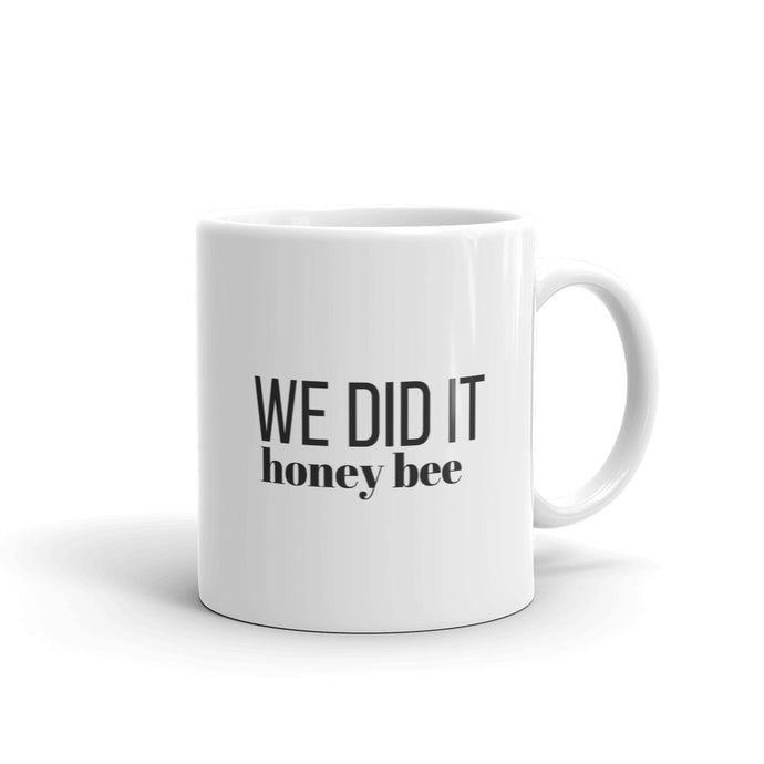 We did it honey bee mug