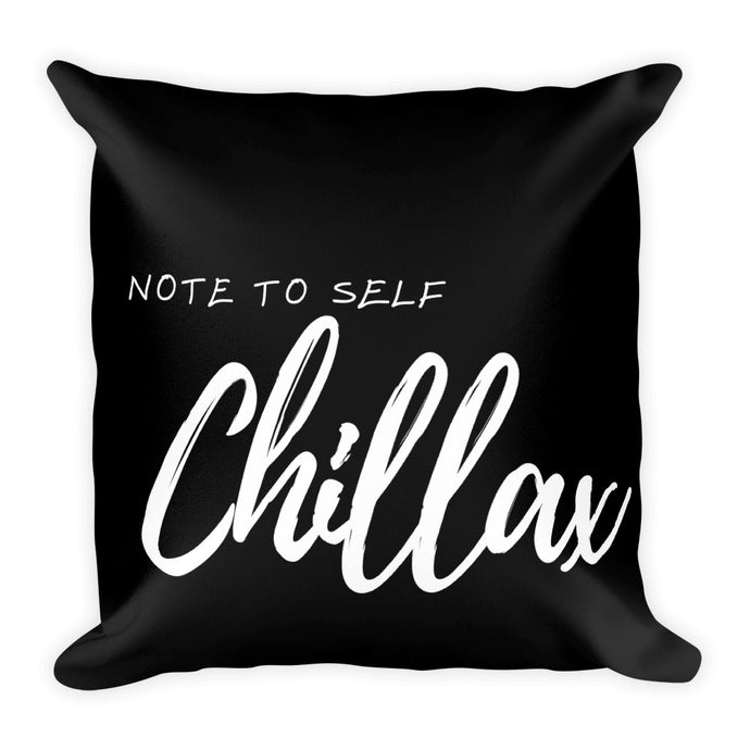 Note to self chillax black cushion