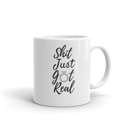 Shit just got real mug