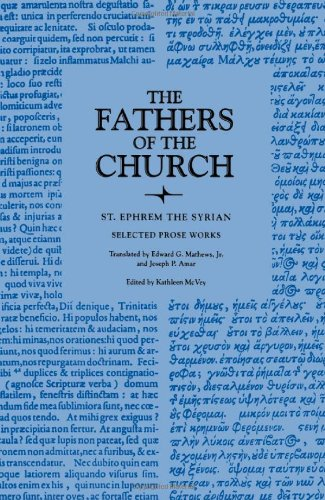 St. Ephrem the Syrian: Selected Prose Works