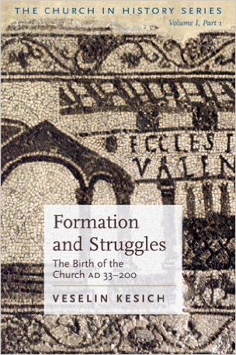 The Church in History- Formation & Struggles