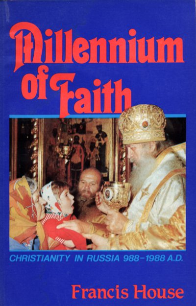 Millennium of Faith:  Christianity in Russia, 988 - 1988