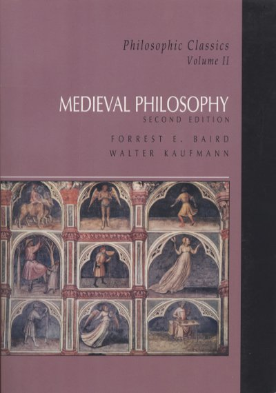 Philosophic Classics, Volume II: Medieval Philosophy, Second Edition