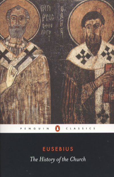 Eusebius: The History of the Church