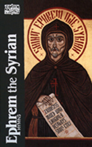 Ephrem the Syrian: Hymns
