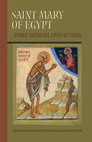 Saint Mary of Egypt: 3 Lives