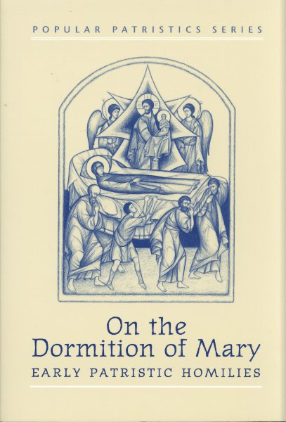 PP18 On the Dormition of Mary: Early Patristic Homilies