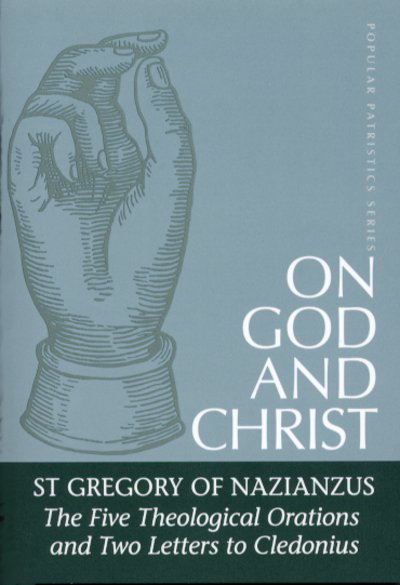PP23 On God and Christ: The Five Theological Orations and Two Letters to Cledonius