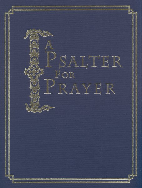 A Psalter for Prayer: Large