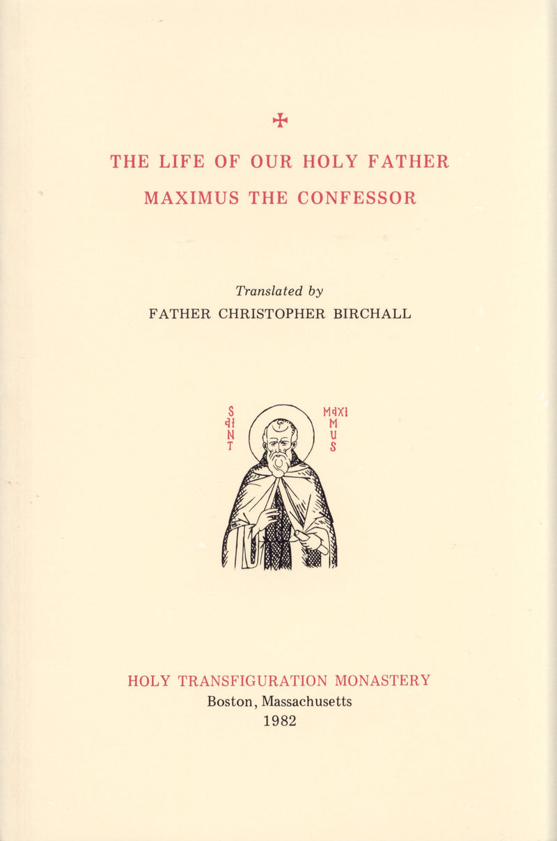 The Life of Our Holy Father Maximus the Confessor