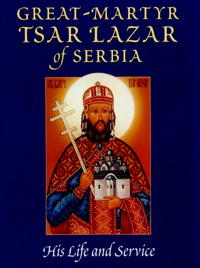 Great-Martyr Tsar Lazar of Serbia