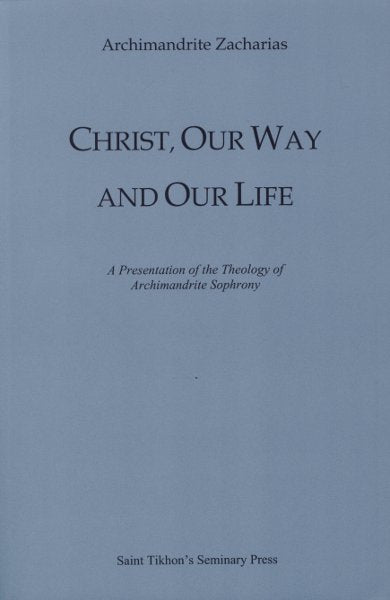 Christ, Our Way and Our Life
