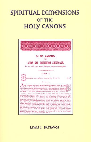 Spiritual Dimensions of the Holy Canons