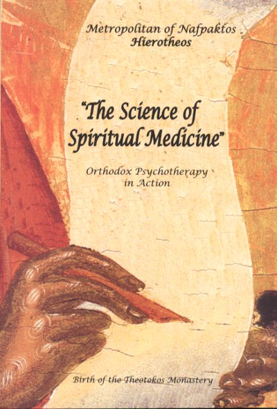 Science of Spiritual Medicine: Orthodox Psychotherapy in Action