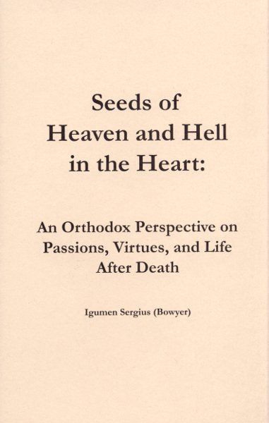 Seeds of Heaven and Hell