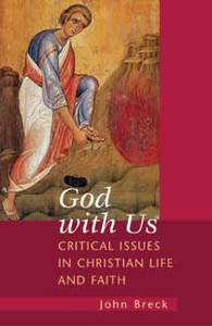 God With Us: Critical Issues