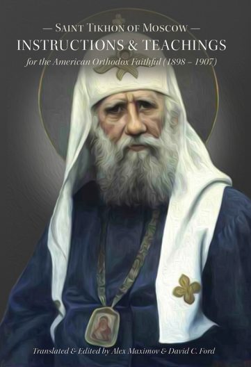 Saint Tikhon of Moscow - Instructions & Teachings