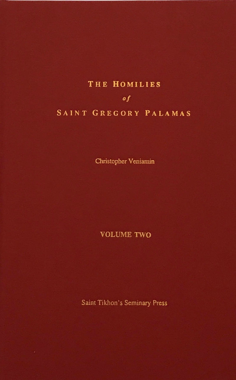 The Homilies - St Gregory Pal Vol 2