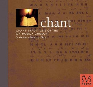 Chant: Chant Traditions of the Orthodox Church