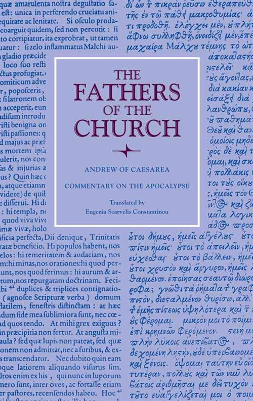 The Fathers of the Church Vol 123 Andrew of Caesarea: Commentary on the Apocalypse