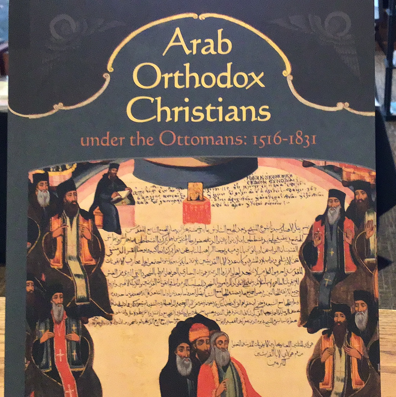 Arab Orthodox Christians under the Ottomans:  1516 - 1831