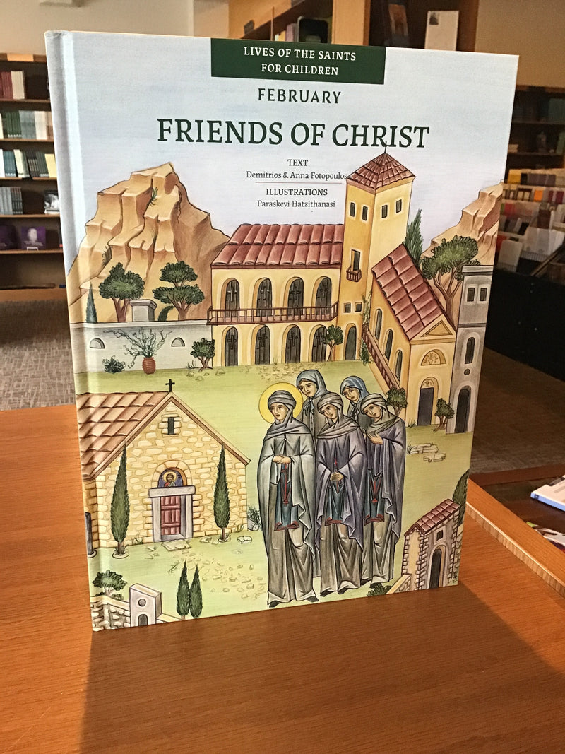 Friends of Christ II-February
