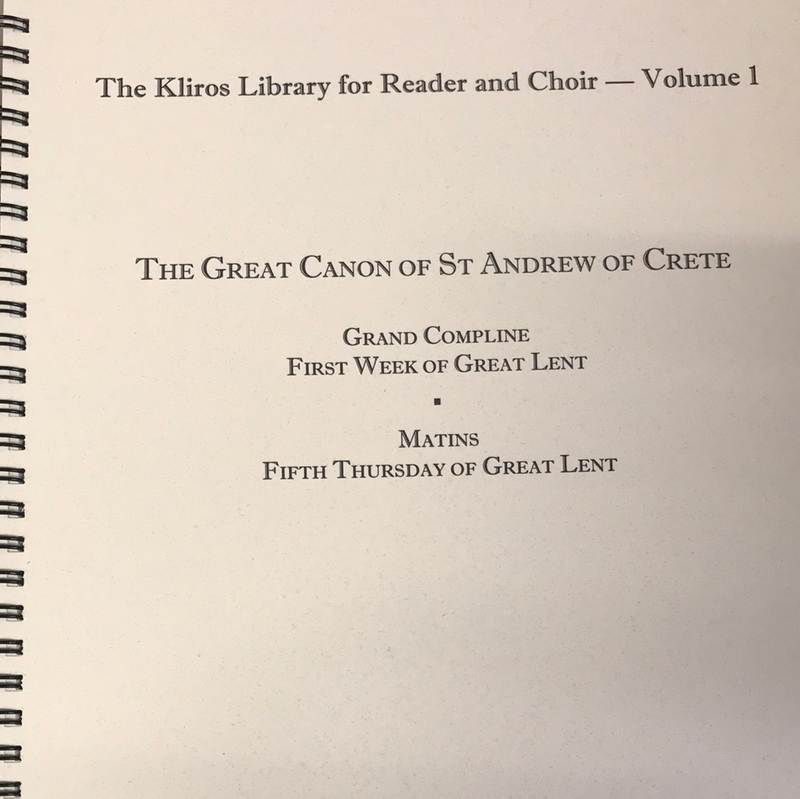 The Great Canon of St Andrew of Crete: For Reader and Choir