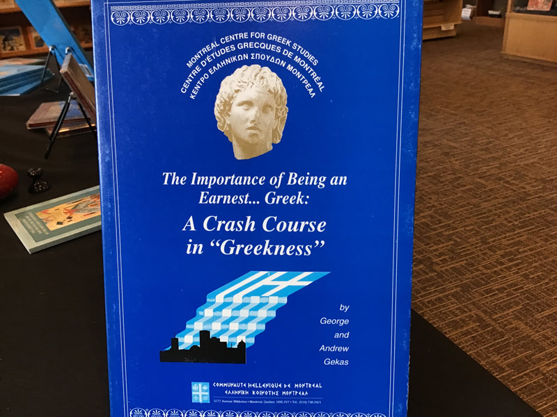 "The Importance of Being an Earnest ...Greek - A Crash Course in ""Greekness"""