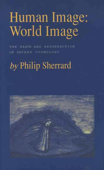 Human Image: World Image. -The Death and Resurrection of Sacred Cosmology