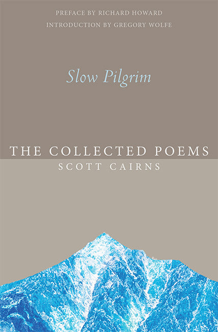 Slow Pilgrim: Collected Poems