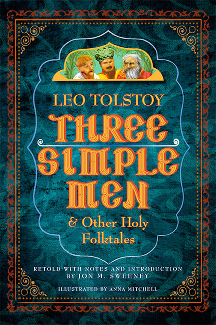 Three Simple Men and other Holy Folk Tales