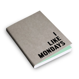 I Like Mondays -Fill Defter