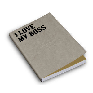 I Love My Boss -Fill Defter