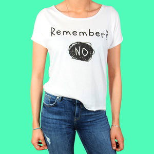 Remember NO ! Tshirt