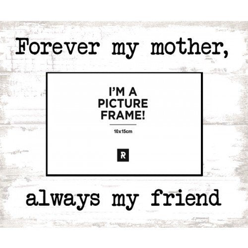 Photo Frame - Forever My Mother