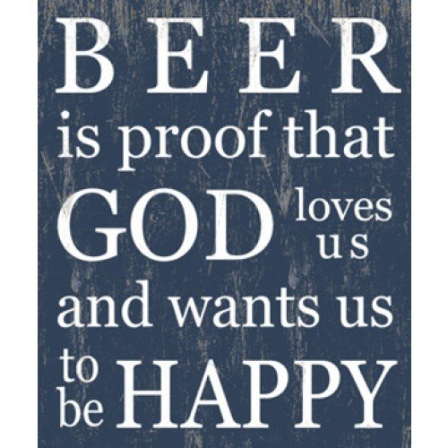 Wooden Sign - Beer is Proof