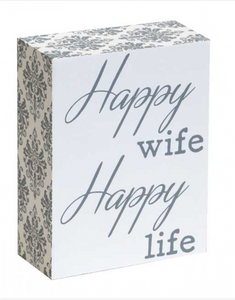 Wooden Sign - Happy wife Happy Life