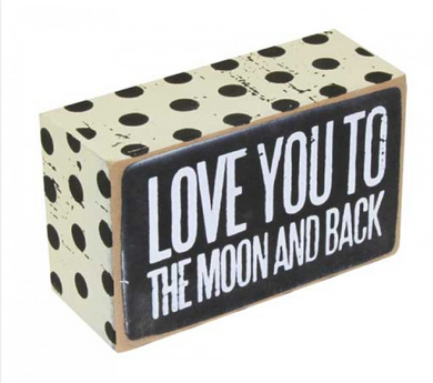Wooden Sign - Love you to the Moon and Back