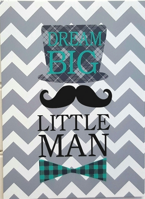 Wooden Sign - Dream Big Little Man