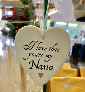 Hanging Heart - I love that You're my Nana