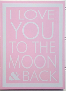 Wooden Sign - Love you to the Moon & Back