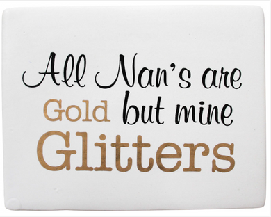 Ceramic Sign - Nan Glitters