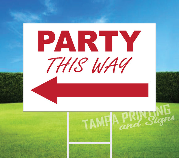 Party This Way [ARROW Facing Left] A504-1L