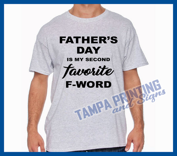 Fathers Day F-Word Shirt - FD-FWord0524