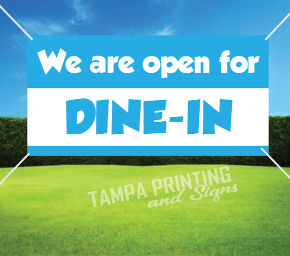 Dine In Open Banner - Open0516-3