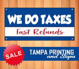 We Do Taxes Fast Refunds Banner