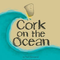 Cork On The Ocean - Mark & Rowan Sommerset