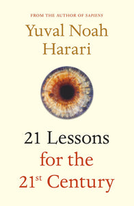 21 Lessons for the 21st Century, Yuval Harari
