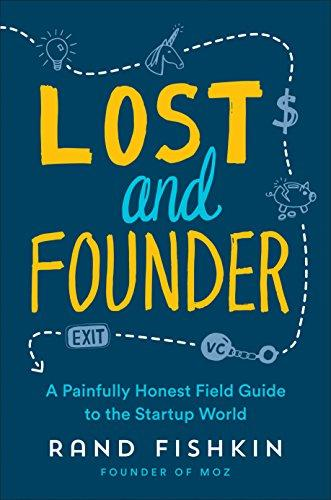 Lost and Founder: A Painfully Honest Field Guide to the Startup World - SalesGrowth Store